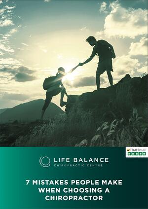 Life Balance 7 Mistakes made when choosing a chiropractor